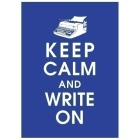 Keep Calm and Write On It's Only Day 11